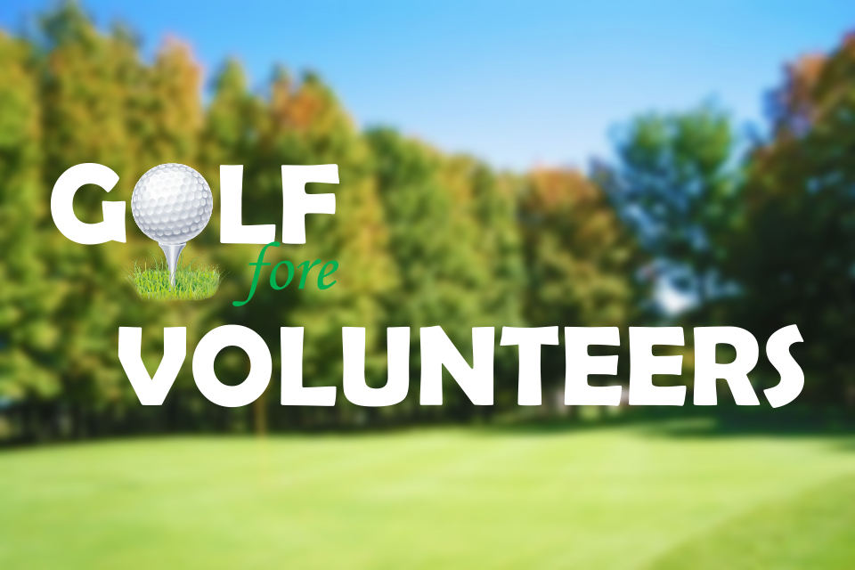 Golf Fore Volunteers